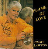 Jimmy Lawton - Flame Of Love