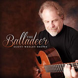 Scott Wesley Brown - The Balladeer
