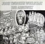Peter Janssens Gruppe - Josef zwischen Wohlstaat und Armewelt