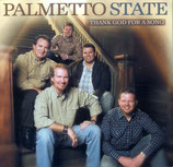 Palmetto State - Thank God For A Song -