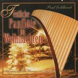 Paul Goldheart - Festliche Panflöte zu Weihnachten