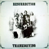 Resurrection - Thanksgiving