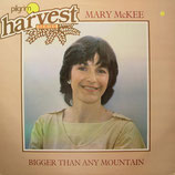 Mary McKee - Bigger Than Any Mountain