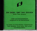 Peter Janssens - Ein Engel gibt das Zeichen ; Lieder und Instrumentalstücke ausgesucht für die Weihnachtszeit CD-R