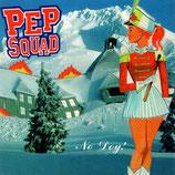 PEP SQUAD - No Doy!
