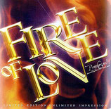 Fire Of Love - Limited Edition Unlimited Impression