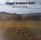 Männerchor Offdilln - Singet fröhlich Gott