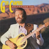 Glen Campbell - It's Just A Matter Of Time