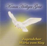 Jugendchor Maria vom Sieg - Komm Heiliger Geist