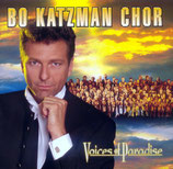 Bo Katzman Chor - Voices of Paradise