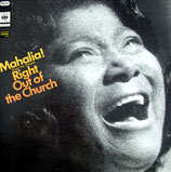 Mahalia Jackson - Sings the Gospel Right Out of the Church