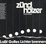 Zündhölzer Hannover - Lasst Gottes Lichter brennen