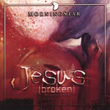 Morning Star - Jesus (broken)