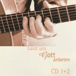 Lasst uns Gott anbeten 1 + 2 (Markus Kasser & Christine Höin) (2-CD)
