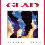 Glad -  Acappella Hymns