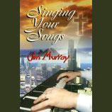 Jim Murray - Singing Your Songs