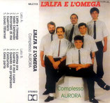 Complesso AURORA - L'alfa E L'omega