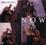John Patitucci - Now