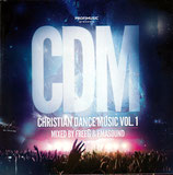 CDM : Profimusic presents Christian Dance Music Vol.1 mixed by FREEG & EMASOUND