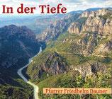 Pfarrer Friedhelm Dauner - In der Tiefe