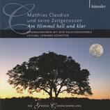 Solistenensemble - Matthias Claudius und seine Zeitgenossen : Am Himmel hell und klar