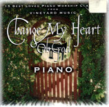 Vineyard Music Instrumental PIANO - Change My Heart Oh God