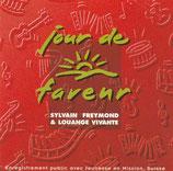 Sylvain Freymond & Louange Vivante - jour de faveur