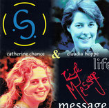 Catherine Chance & Claudia Hoppe - Life Message