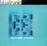 BLUETRONIC - Electronic Worship