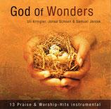Uli Kringler, Jonas Schoen & Samuel Jersak - God of Wonders : 13 Praise & Worship-Hits Instrumental