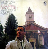 Tennessee Ernie Ford - Let Me Walk With Thee