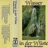Brigitte Herbster - Wasser in der Wüste