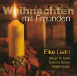 Elke Lieth mit Ghighi N.Iovin, Debora Bruno u.Natali Hurter - Weihnachten mit Freunden