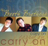 The Booth Brothers - Carry On -