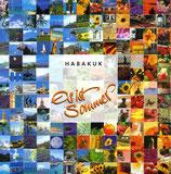 Habakuk - Es ist Sommer