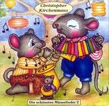 Christopher Kirchenmaus - Die schönsten Mäuselieder 2