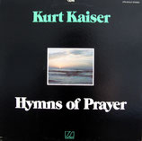 Kurt Kaiser - Hymns of Prayer