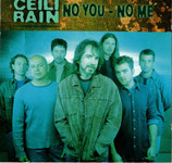 Ceili Rain - No You-No Me