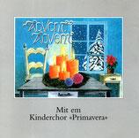 Kinderchor Primavera - Advent, Advent