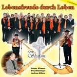 Lorenz Schwarz & Chor Shalom - Lebensfreude durch Loben