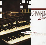 Bill Champlin - Mayday Live