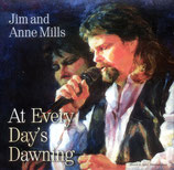 Jim Mills - At Every Day's Dawning