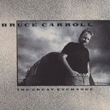 Bruce Carroll - The Great Exchange