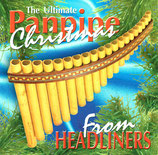 The Ultimate Panpipe Christmas From HEADLINERS