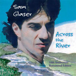 Sam Glaser - Across The River