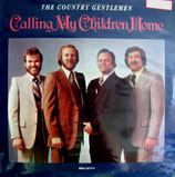 The Country Gentlemen - Calling My Children Home