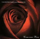 Corale della Chiesa Evangelica Pentecostale di Palmi - Come una Rosa