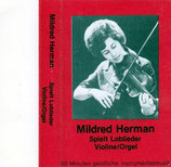 Mildred Herman spielt Loblieder (Violine / Orgel)