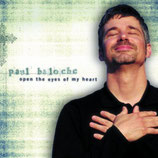 Paul Baloche - Open The Eyes Of My Heart