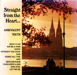 AMBIVALENT YOUTH - Straight from the Heart